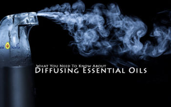 What You Need To Know About Diffusing Essential Oils