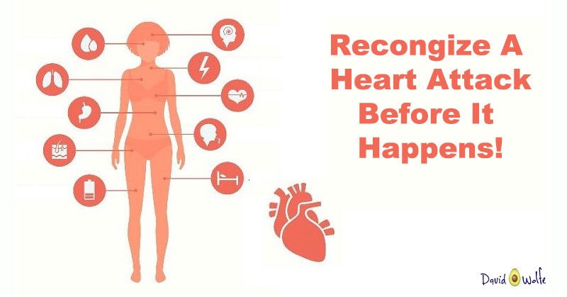 How to recognize a heart attack before it happens davidwolfe recognize heart attack ccuart Image collections