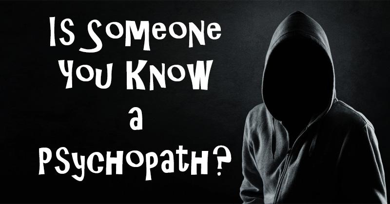 know psychopath FI