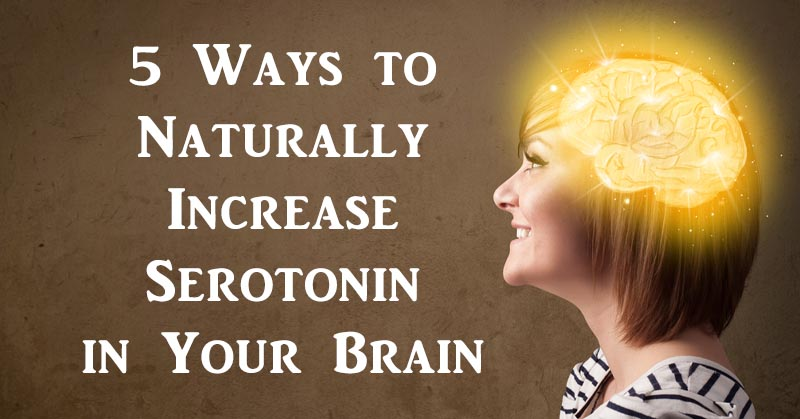 Natural Ways To Increase Serotonin