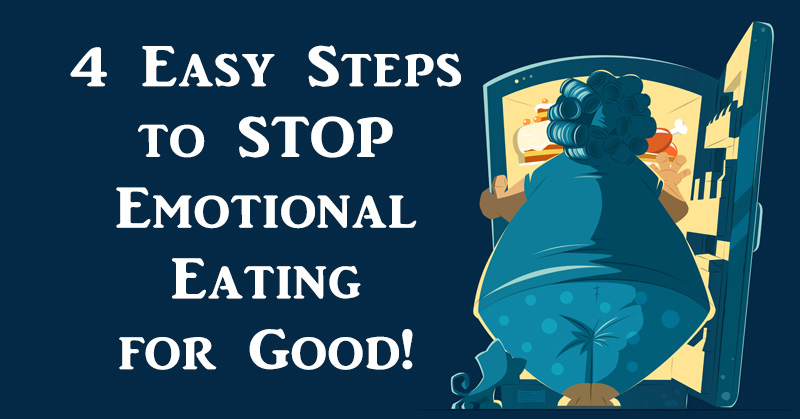 4 easy steps to stop emotional for david