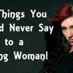 never say strong woman FI