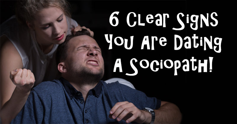 Signs i am dating a psychopath
