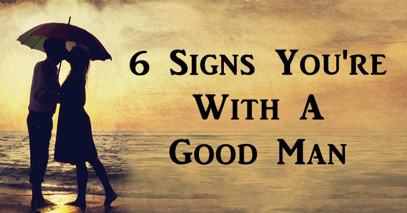 6 signs good man FI