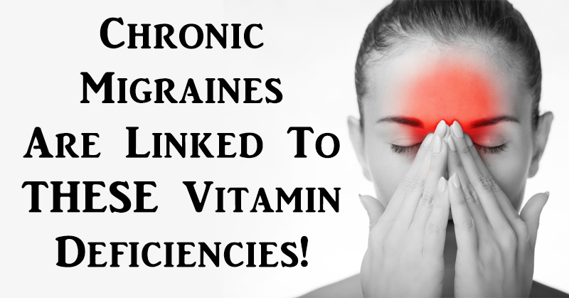 chronic migraines vitamin deficiencies FI