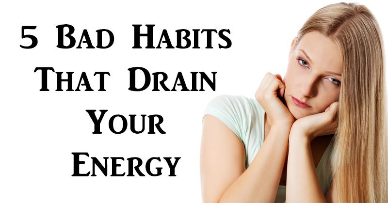 habits drain energy FI