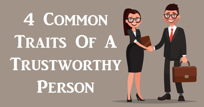 4 Common Traits Of A Trustworthy Person - DavidWolfe.com  4 Common Traits...