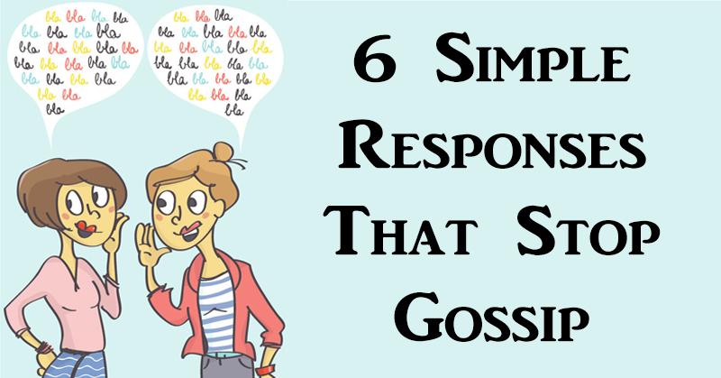6 stop gossip FI