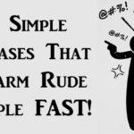 disarm rude people FI