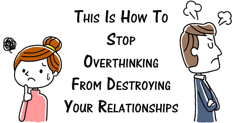 How not to overthink a relationship