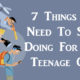stop doing for teenage FI