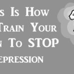train brain stop depression FI