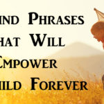 phrases empower child FI