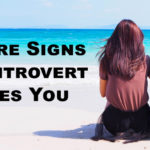 introvert likes you FI
