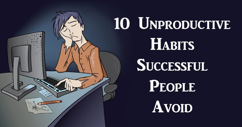 unproductive habits FI