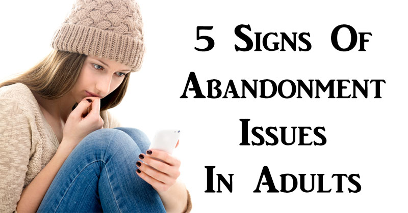 child abandonment issues in adults