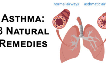 Asthma: 8 Natural Remedies