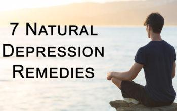 7 Natural Depression Remedies – Live Life Again!