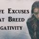 excuses negativity FI