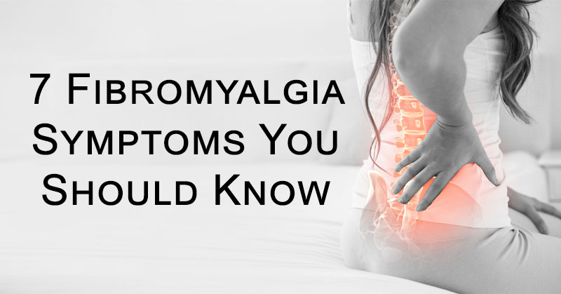 نتيجة بحث الصور عن ‪7 Fibromyalgia Symptoms You Should Know‬‏