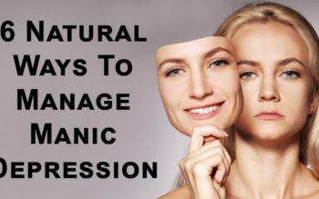 6 Natural Ways To Manage Manic Depression