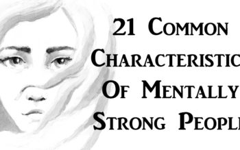 21 Common Characteristics Of Mentally Strong People
