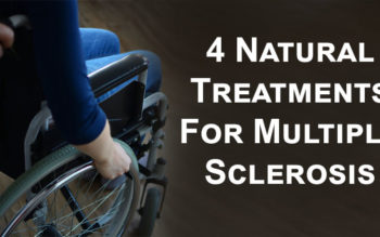 4 Natural Treatments For Multiple Sclerosis
