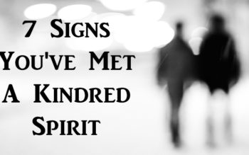 7 Signs You've Met A Kindred Spirit