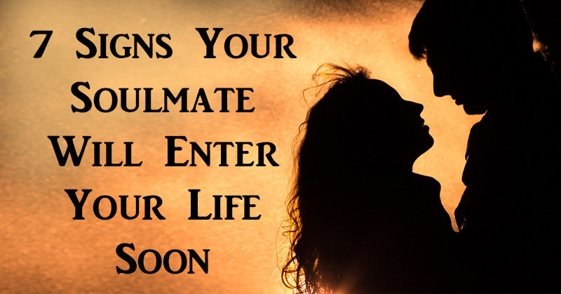 How to know if your soulmate is near