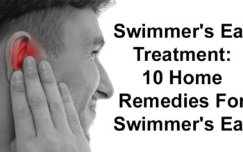 Swimmer's Ear Treatment: 10 Home Remedies For Swimmer's Ear