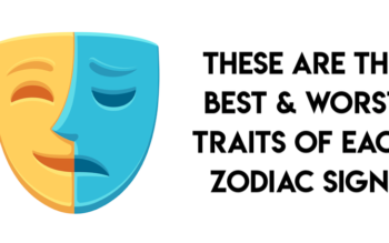 These Are The Best & Worst Traits Of Each Zodiac Sign