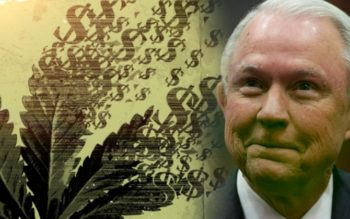 Jeff Sessions Just Declared War on Medical Marijuana While Cozying Up To Big Pharma