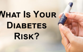 What Is Your Diabetes Risk?