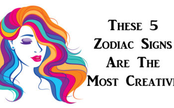 These 5 Zodiac Signs Are The Most Creative